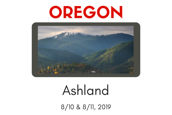 WORKSHOP-Ashland, OR 8/10-8/11, 2019 Design Workshop