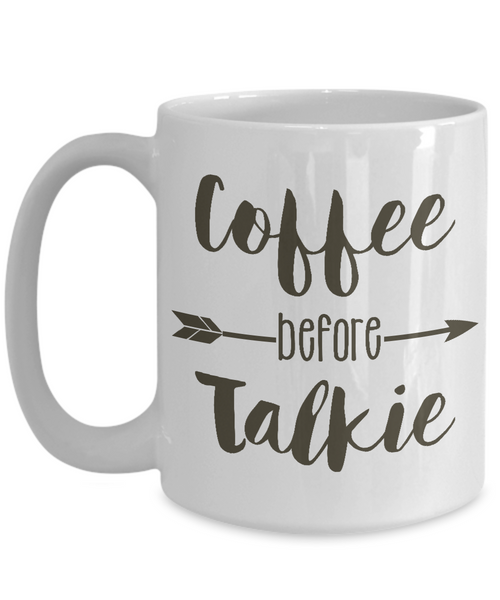 Coffee Before Talkie 15 oz Coffee Mug