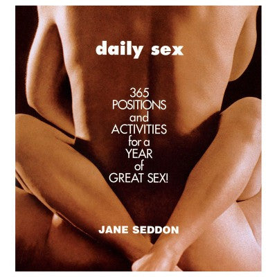 Daily Sex: 365 Positions & Activities - House of Pleasures Luxury Adult Sex Toy Store