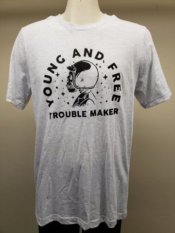 Young and free troublemaker t-shirt