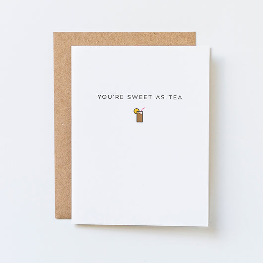 sweet tea card by aqua birch, sweet as tea, southern sayings, southern wedding thank you, southern sayings thank you, thinking of you card, sweet tea thank you, love card, i love you card, sweet love card, romantic sweet tea card, food pun
