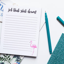 Jot That Shit Down Flamingo Lined Notepad | Lined Memo Pad | 50 Page Notepad