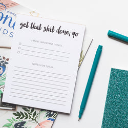 Get that shit done, yo Notepad | GTD 3 Important Task Pad | Lined Memo Pad | 50 Page Notepad