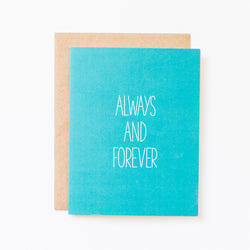 always and forever teal aqua blue anniversary card with kraft envelope perfect for him or for her