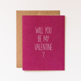 bold dark magenta will you be my valentine card by aqua birch printed on recycled paper and paired with a kraft envelope