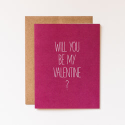 Will You Be My Valentine? Hand Lettered Card