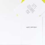 the interior of our lets celebrate you card reads happy birthday in bold letters. paired with a bright and bold wasabi green envelope!