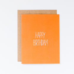 Happy Birthday, I Didn't Get You Anything Funny Birthday Card