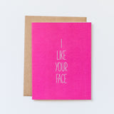 i like your face hand lettered card by aqua birch, bold magenta card with white lettering, kraft envelope, recycled card