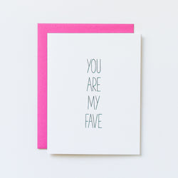 you are my fave card, favorite card, best friend card, galentines card, bestie card, aqua birch, pink envelope