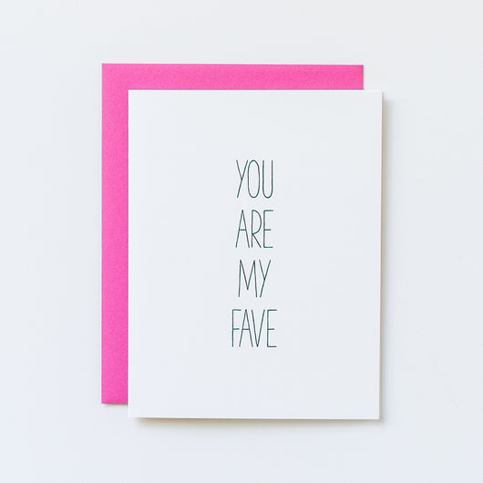 You Are My Fave Hand Lettered Card
