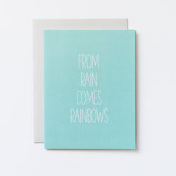 From Rain Comes Rainbows Hand Lettered Card