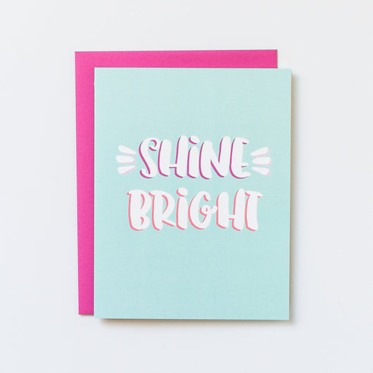 Shine Bright Blank Note Card