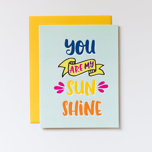 You Are My Sunshine Brush Lettered Blank Note Card