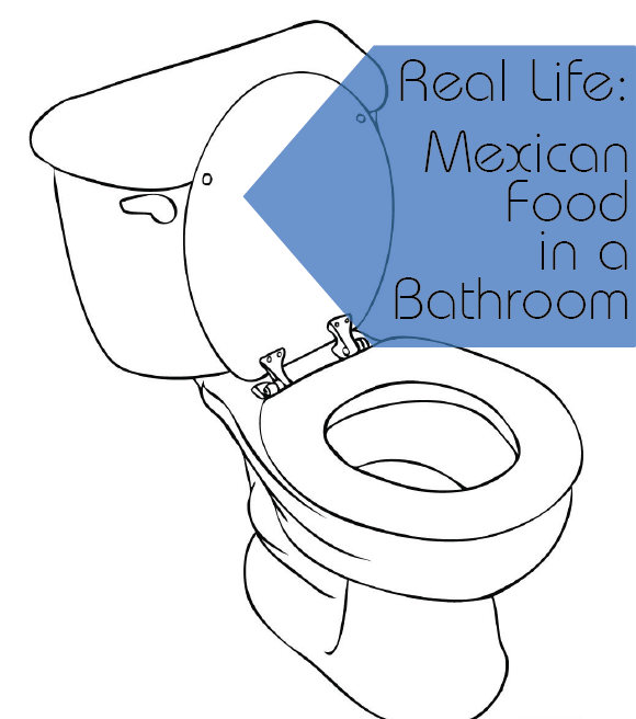 Real Life_Mexican in a bathroom-01
