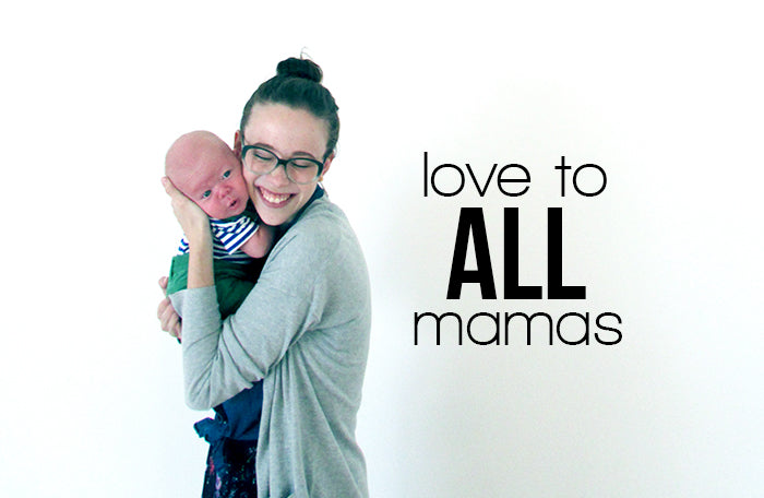 love to all mamas