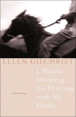 I, Rhoda Manning, Go Hunting With My Daddy