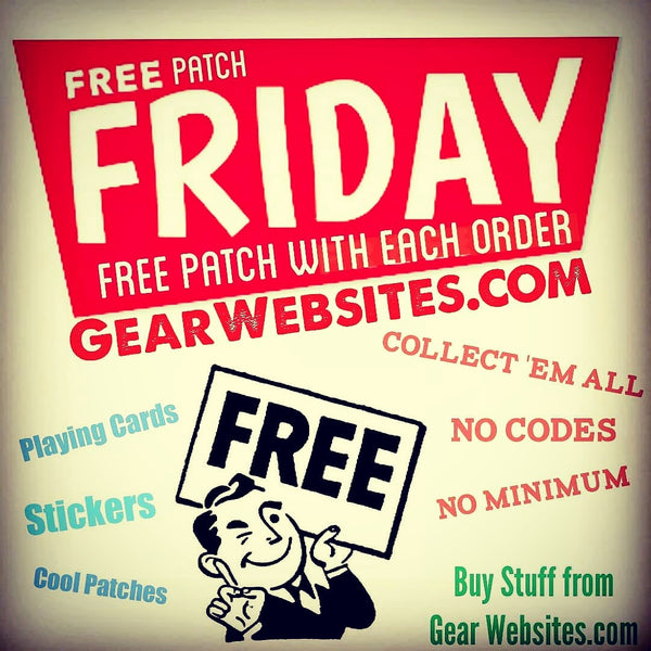 FREE Patches  EVERY Friday