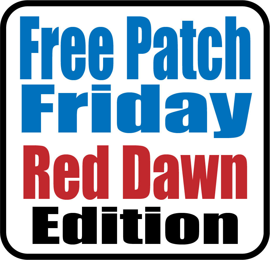 FREE Patch Friday - Red Dawn Edition