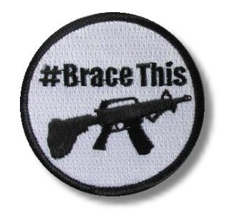 Sold Out - ATF Pistol - (#BraceThis) Patch