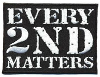 Sold Out - Every 2nd Matters (1st Run) B&W Patch