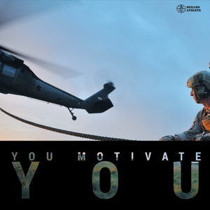 You motivate you
