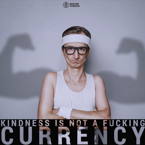Kindness is not a currency