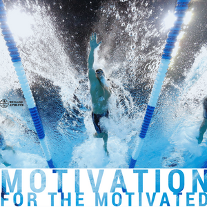 Motivation for the motivated