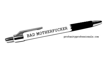 Left Handed 'BAD MOTHERFUCKER' Pen