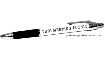 'THIS MEETING IS SHIT' Pen
