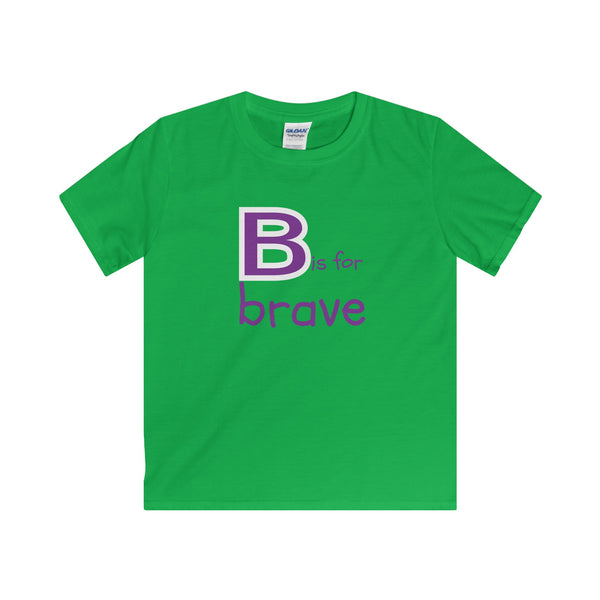 B is for Brave.  Youth's Unisex Short Sleeve Tshirt - Smash Tees