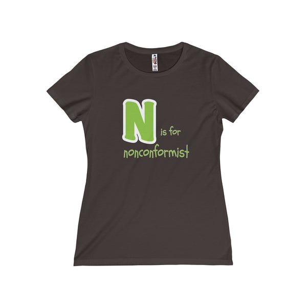 N is for Nonconformist... Women's Fitted Short Sleeve Tshirt - Smash Tees