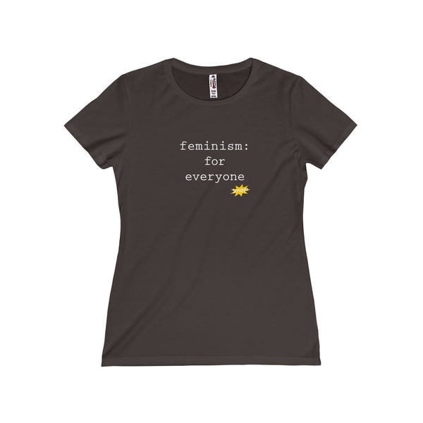 Feminism is for everyone. Women's Fitted Short Sleeve Tshirt - Smash Tees