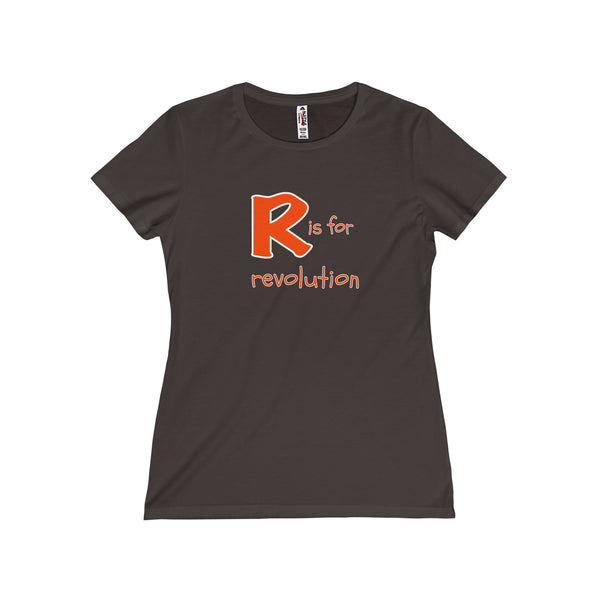 R is for Revolution.  Women's Fitted Short Sleeve Tshirt - Smash Tees