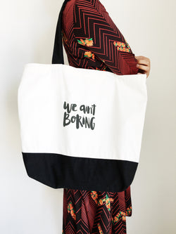 We ain't boring tote bag - Canberra free delivery