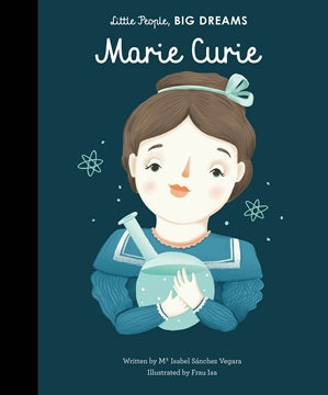 Little People, Big Dreams: Marie Curie Little People, Big Dreams: Marie Curie, books, Frances Lincoln, littlebelleandbeau- littlebelleandbeau