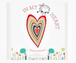 In My Heart: A Book Of Feelings In My Heart: A Book Of Feelings, books, Witek Roussey, littlebelleandbeau- littlebelleandbeau