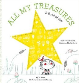 All My Treasure: A Book of Joy All My Treasure: A Book of Joy, books, Witek Roussey, littlebelleandbeau- littlebelleandbeau