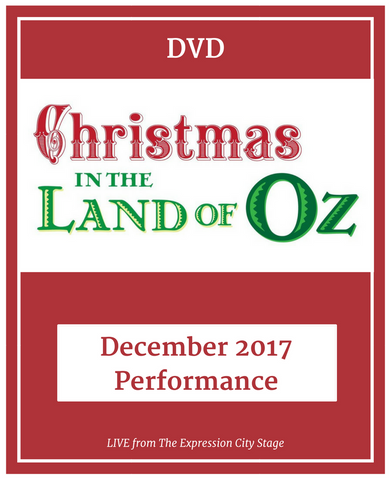 Christmas In The Land of Oz - December 2017 LIVE **DVD**