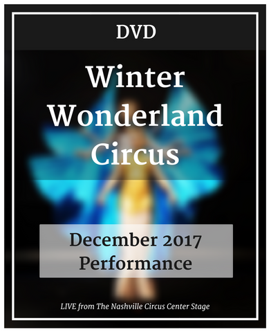 Winter Wonderland Circus - December 2017 LIVE **DVD**