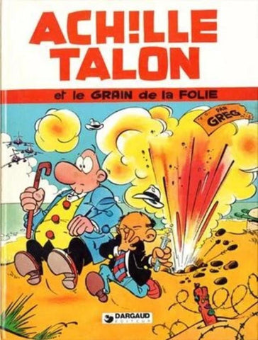 Achille Talon et le grain de la folie (Achille Talon #19) by Greg