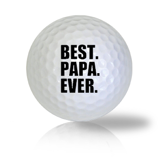 Best Papa Ever Golf Balls
