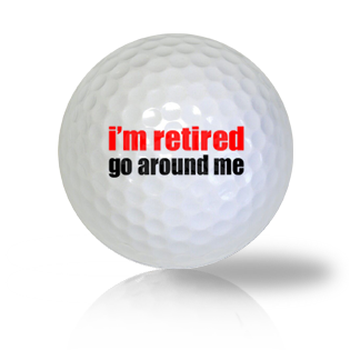 Retired So Go Around Me Golf Balls