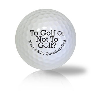 To Golf Or Not LOL Golf Balls Used Golf Balls - Foundgolfballs.com