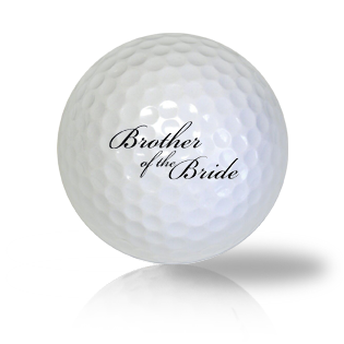 Brother Of The Bride Golf Balls