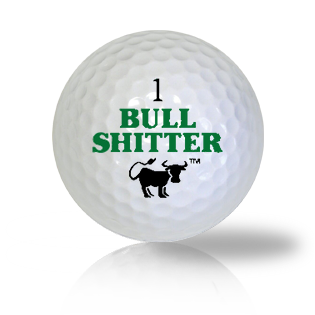 Plain Out Bull Shitter Funny Golf Balls Used Golf Balls - Foundgolfballs.com