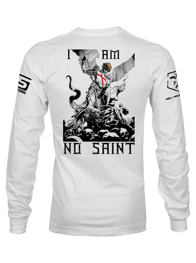 Stand For Something Long Sleeve I AM NO SAINT Men's T-Shirt