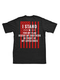 Stand For Something Make A Stand T-Shirt