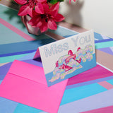 Miss You - Greeting Card