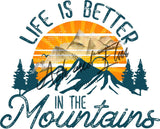 Life is Better in the Mountains Panel